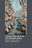 Ethnonationalism in the contemporary world: Walker Connor and the Study of Nationalism: 21 (Routledge Advances in International Relations and Global Politics)