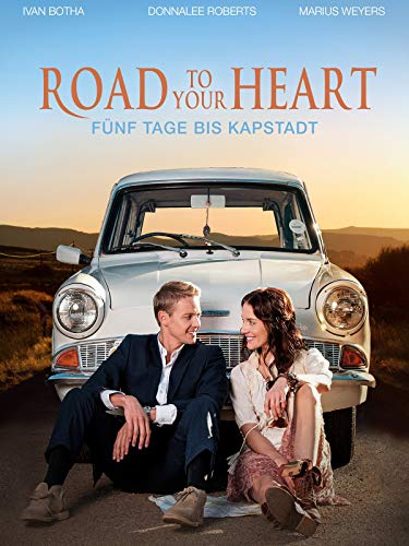 Road to your Heart - Fünf Tage bis Kapstadt