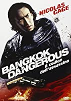 Bangkok Dangerous - Il Codice Dell'Assassino [Italian Edition]