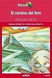 EL CAMINO DEL FARO (TUCAN ROJO) (Spanish Edition)
