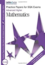 Practice Papers for SQA Exams - Advanced Higher Maths by Edward Mullan (25-Jun-2010) Paperback