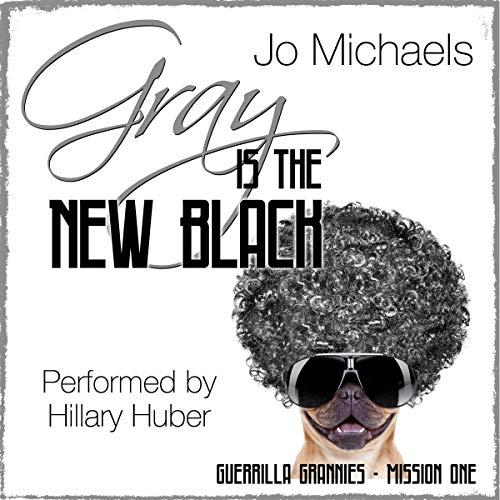 Gray Is the New Black cover art