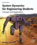 System Dynamics for Engineering Students: Concepts and Applications (English Edition)