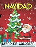 Navidad Libro de colorear: Libro de Navidad para colorear para adultos Fácil, y diseños relajantes...