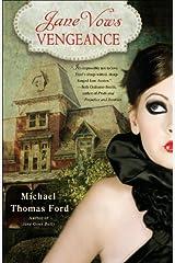 Jane Vows Vengeance: A Novel (Jane Fairfax Book 3) Kindle Edition