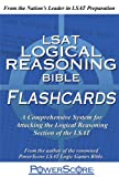 The PowerScore LSAT Logical Reasoning Bible Flashcards (Powerscore Test Preparation)