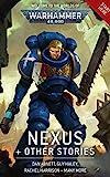 Nexus & Other Stories (Warhammer 40,000) (English Edition)...