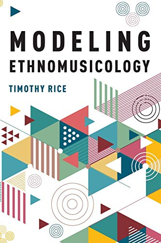 Compare Textbook Prices for Modeling Ethnomusicology 1 Edition ISBN 9780190616892 by Rice, Timothy