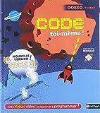 Code toi-même - Apprends à programmer avec Scratch 3 - Dès 8 ans