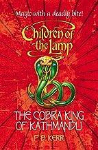 The Cobra King of Kathmandu: 3 (Children of the Lamp)