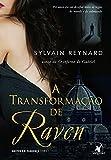 A transformação de Raven (Noites em Florença – Livro 1)