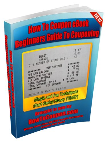 How To Coupon eBook - Beginners Guide to Couponing (English Edition)