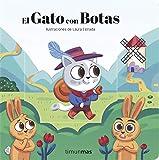 El Gato con Botas: Ilustraciones de Laura Estrada (Cuentos clásicos con mecanismos)