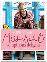 Miss Dahl's Voluptuous Delights: The Art of Eating a Little of What You Fancy (Hardback) - Common
