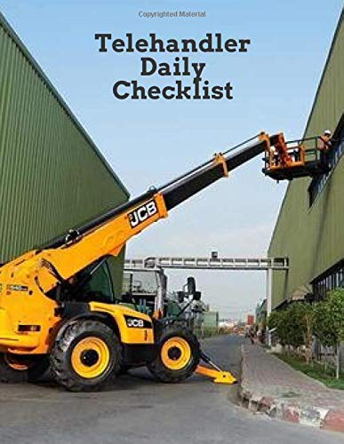 Telehandler Daily Checklist: Keep a record of your telehandler routine inspection. (Telehandler maintenance logs)
