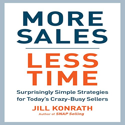 More Sales, Less Time cover art