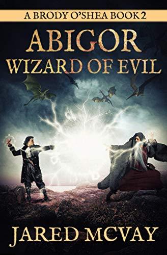 Abigor- Wizard of Evil: A Brody O