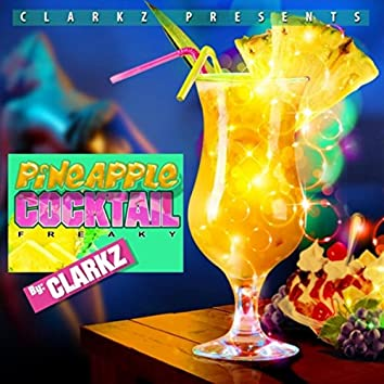 Pineapple Cocktail Freaky