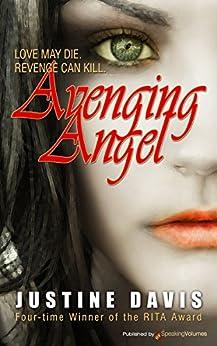 Avenging Angel by [Justine Davis, Justine Dare]