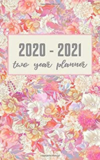 Two Year Planner 2020-2021: Flower Design 2 Year Pocket Planner Calendar 5x8 inches Jan 2020 to Dec 2021 with Phone Book - Personal Planner 24 Months ... Organizer Agenda Schedule with To Do List