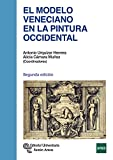 El Modelo Veneciano en la Pintura Occidental (Manuales)