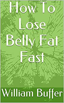 How To Lose Belly Fat Fast 1