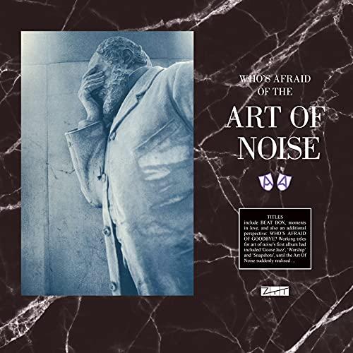 Who's Afraid Of The Art Of Noise / Goodbye [Limited Gatefold 180-Gram Vinyl] [Vinyl LP]