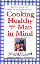 Cooking Healthy with a Man in Mind (Healthy Exchanges Cookbook)