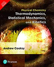 Physical Chemistry: Thermodynamics, Statistical Mechanics, And Kinetics [Paperback] Andrew Cooksy
