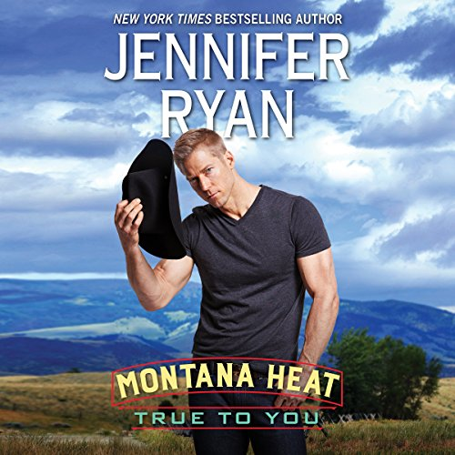 Montana Heat: True to You audiobook cover art