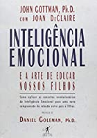 Inteligencia Emocional e A Arte de Educar Nossos F (Em Portugues do Brasil)