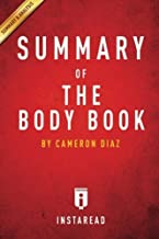 Summary of The Body Book: by Cameron Diaz | Includes Analysis by Instaread Summaries (2014-04-03)