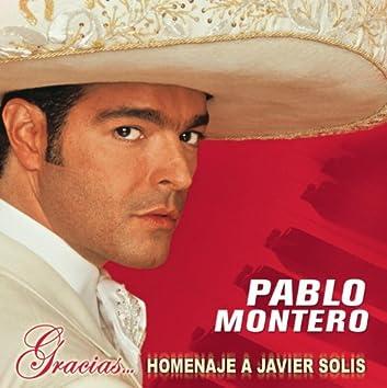 Gracias...Un  Homenaje A Javier Solis
