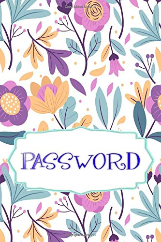 Price comparison product image Passwords Log Book: Internet Password Log Book Plus 100 Pages Glossy Cover Design Cream Paper Sheet Size 6 X 9 Inches ~ Blossom - Large Note Very Fast Prints.
