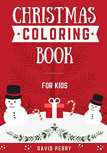 Christmas Coloring Book: For Kids (Coloroing Book)