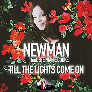 Till the Lights Come On (feat. Stephanie Cooke)