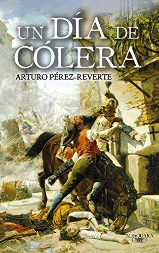 Un día de cólera eBook: Pérez-Reverte, Arturo: Amazon.es: Tienda ...