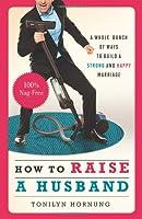 How to Raise a Husband (Deep01 13 06 2019)