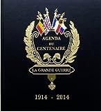 Agenda du Centenaire 1914-2014 : la Grande Guerre, Gérard Desquesses
