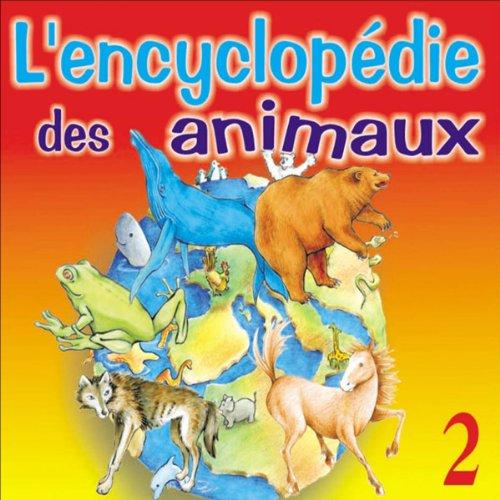 La vie du cheval, de la grenouille, de l'ours, de la baleine et du loup audiobook cover art