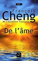 De l'âme - Sept lettres à une amie de François Cheng