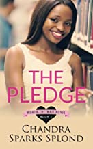 The Pledge (Worth the Wait) (Volume 1)
