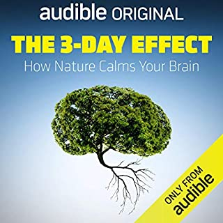 The 3-Day Effect                   By:                                                                                                                                 Florence Williams                               Narrated by:                                                                                                                                 Florence Williams                      Length: 3 hrs     4,022 ratings     Overall 4.1