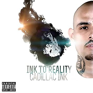 Ink to Reality