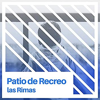 2020 Patio de Recreo las Rimas