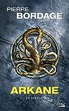 Arkane, T1 - La Désolation