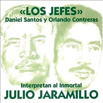Los Jefes Interpretan al Inmortal Julio Jaramillo