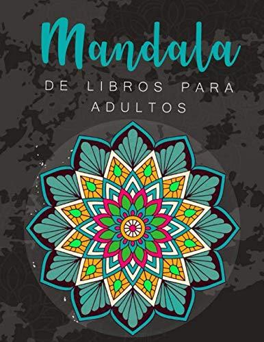 mandala de libros para adultos: Libro para colorear mandalas para niños / Niños pequeños y preescolares / Páginas para colorear para la meditación y ... niños / 50 mandalas para aliviar el estrés