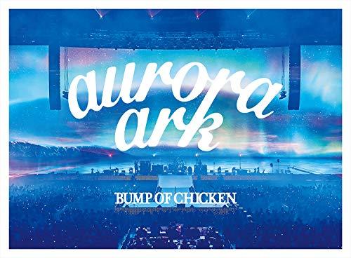 「BUMP OF CHICKEN TOUR 2019 aurora ark TOKYO DOME」(通常盤)[Blu-ray]