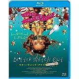 ベター・ウォッチ・アウト クリスマスの侵略者 [Blu-ray]